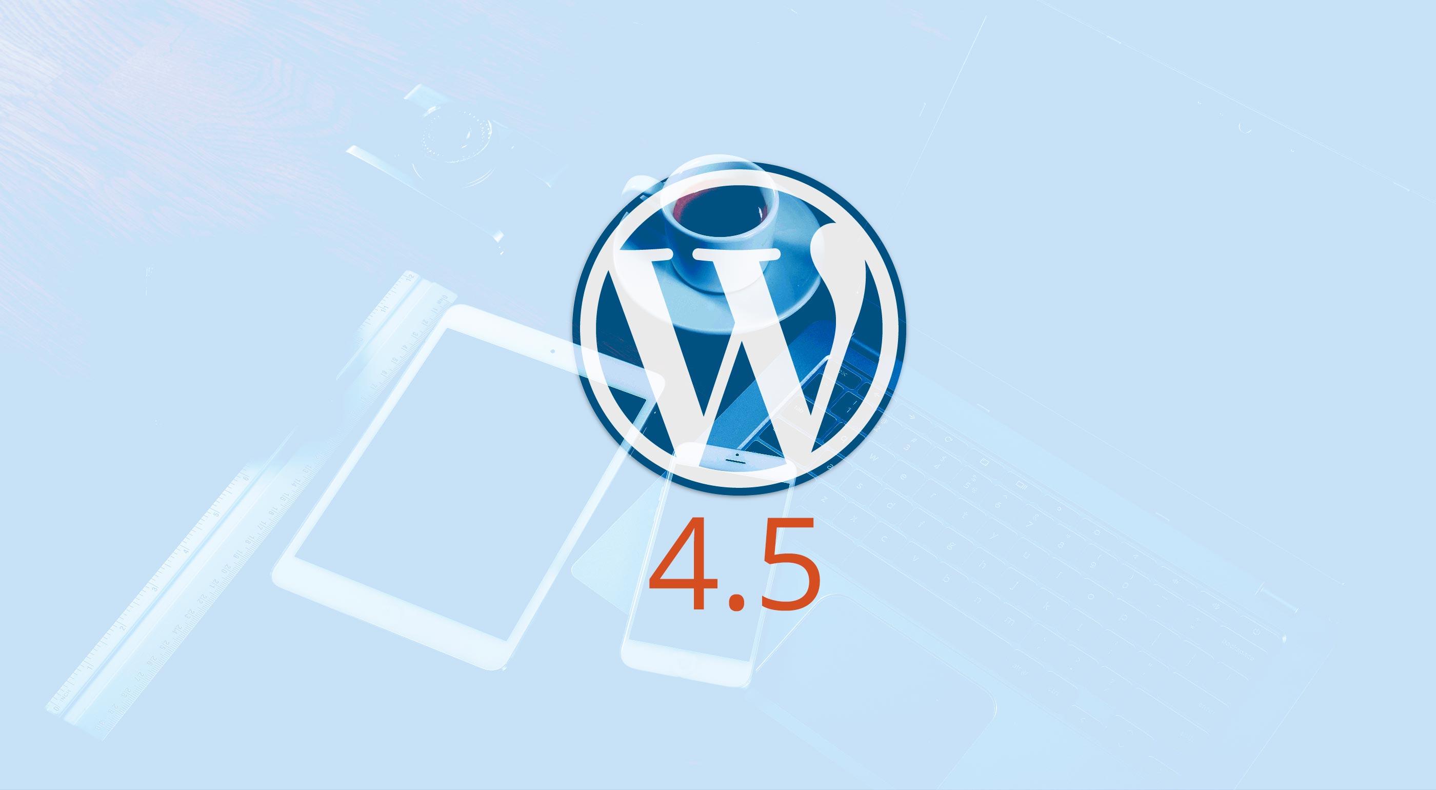 Le lancement de WordPress 4.5